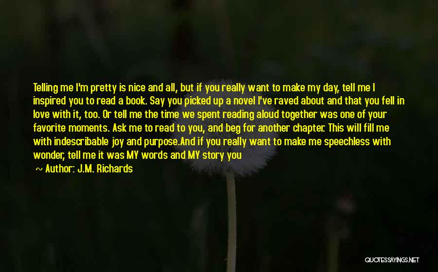 Joy In The Little Things Quotes By J.M. Richards