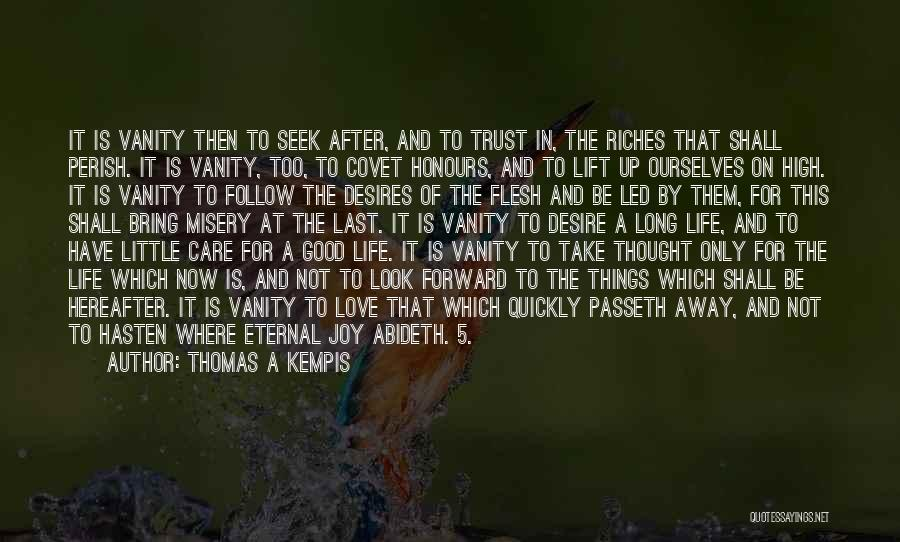 Joy In The Little Things Quotes By Thomas A Kempis