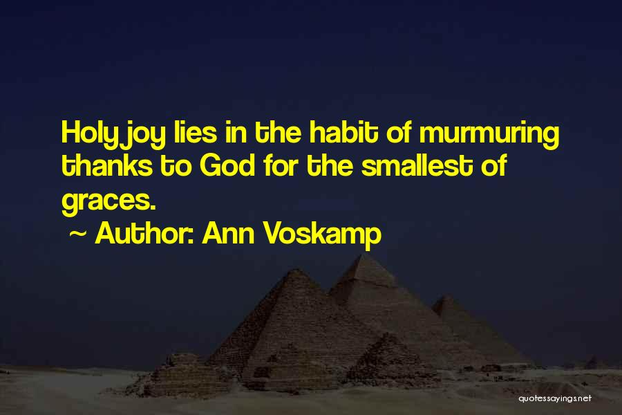 Joy Of God Quotes By Ann Voskamp