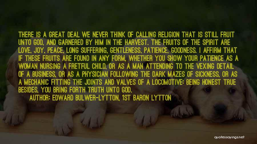 Joy Of God Quotes By Edward Bulwer-Lytton, 1st Baron Lytton