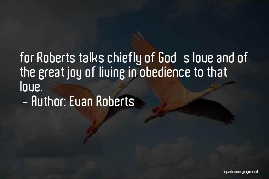 Joy Of God Quotes By Evan Roberts
