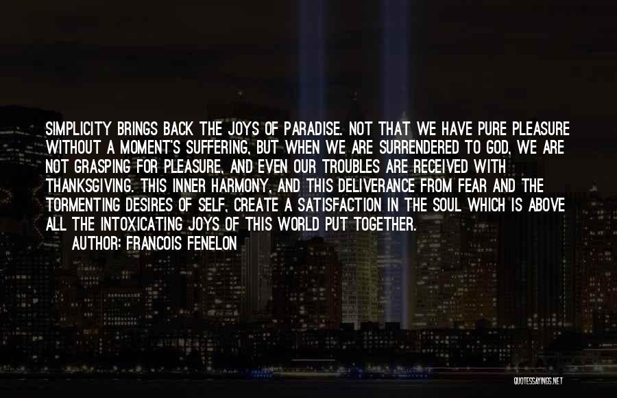 Joy Of God Quotes By Francois Fenelon