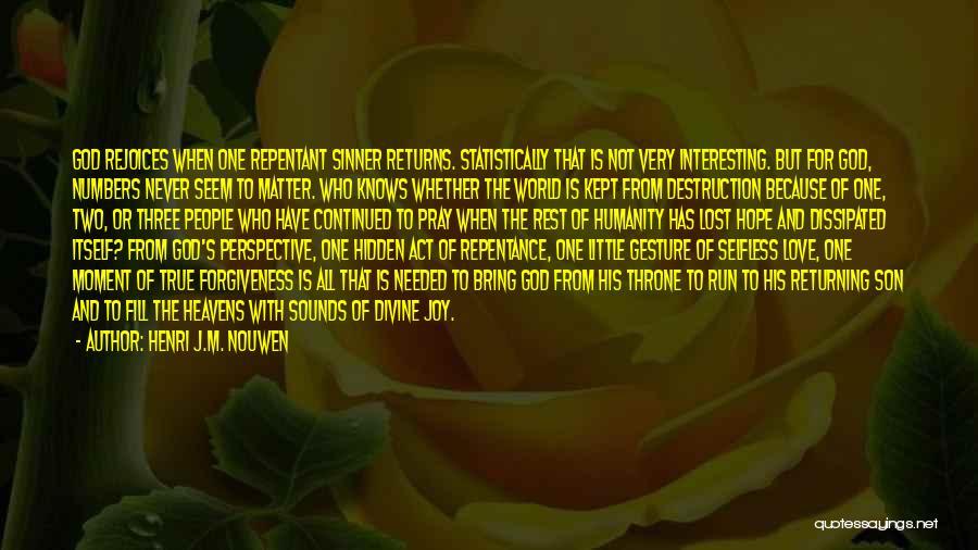 Joy Of God Quotes By Henri J.M. Nouwen