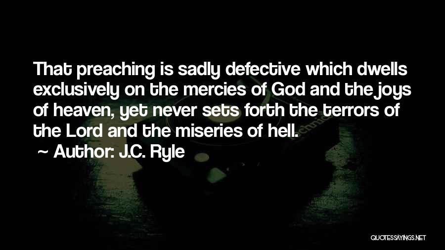Joy Of God Quotes By J.C. Ryle