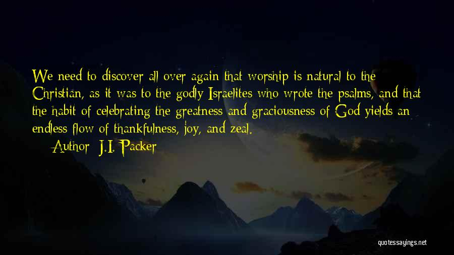 Joy Of God Quotes By J.I. Packer