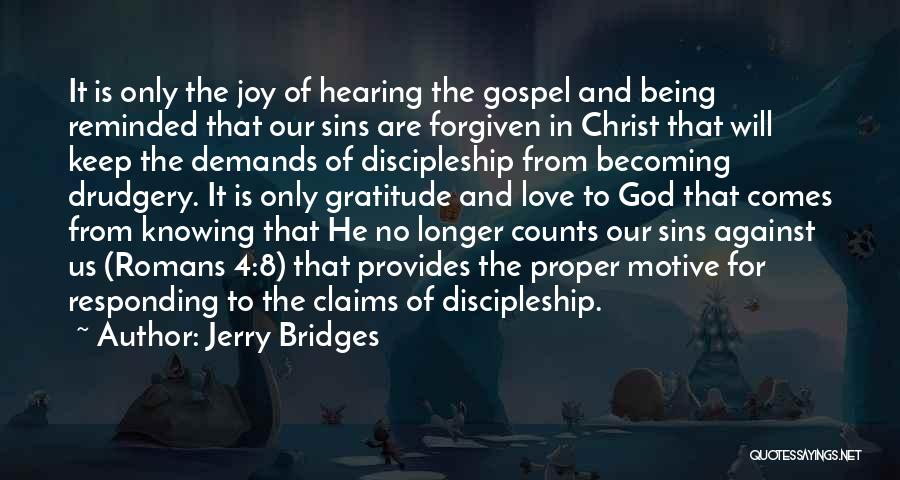 Joy Of God Quotes By Jerry Bridges