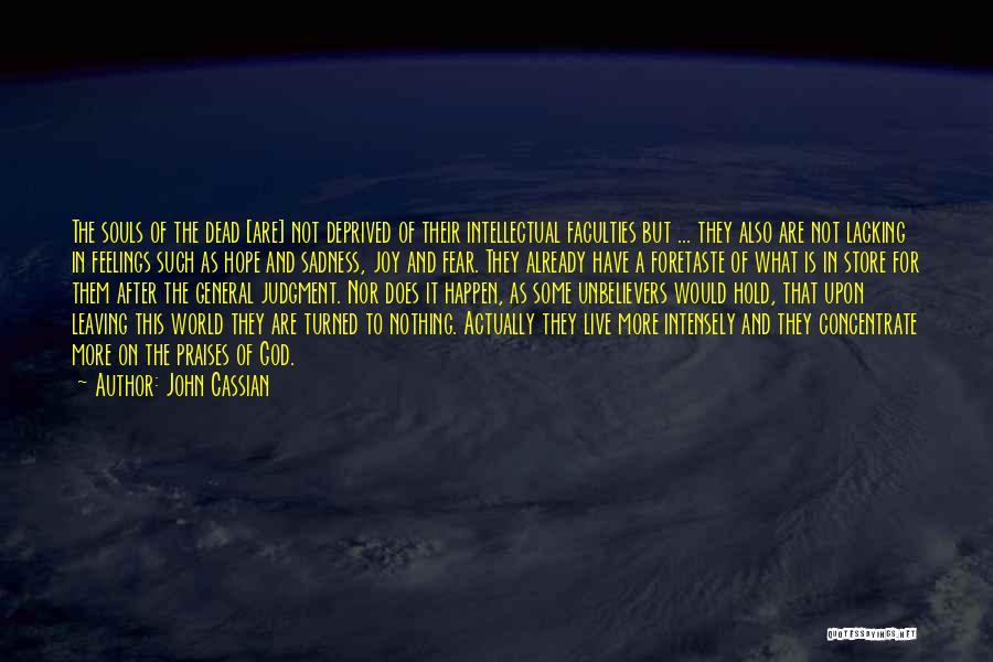 Joy Of God Quotes By John Cassian
