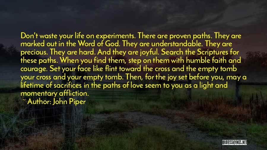 Joy Of God Quotes By John Piper