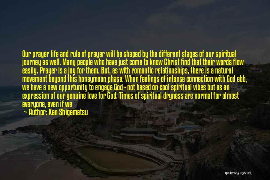 Joy Of God Quotes By Ken Shigematsu