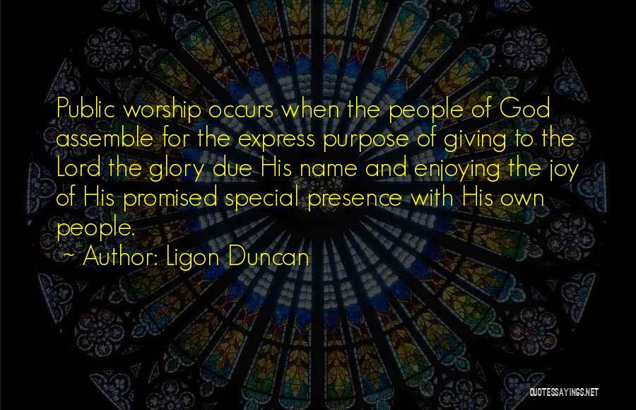 Joy Of God Quotes By Ligon Duncan