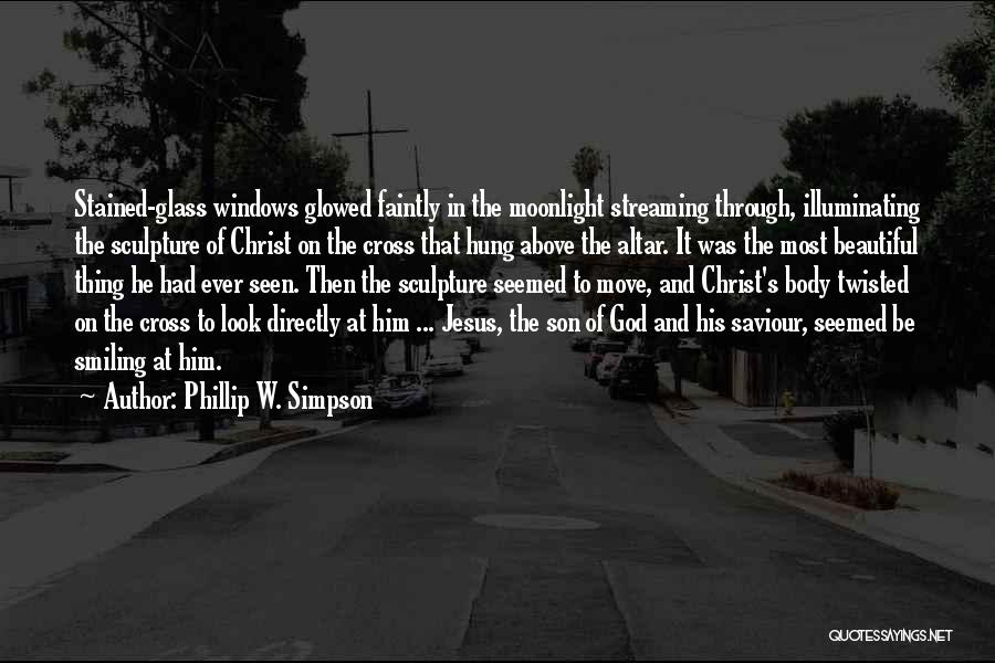 Joy Of God Quotes By Phillip W. Simpson