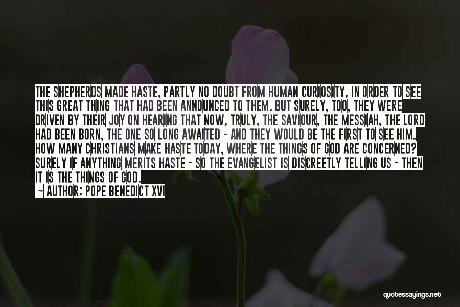 Joy Of God Quotes By Pope Benedict XVI