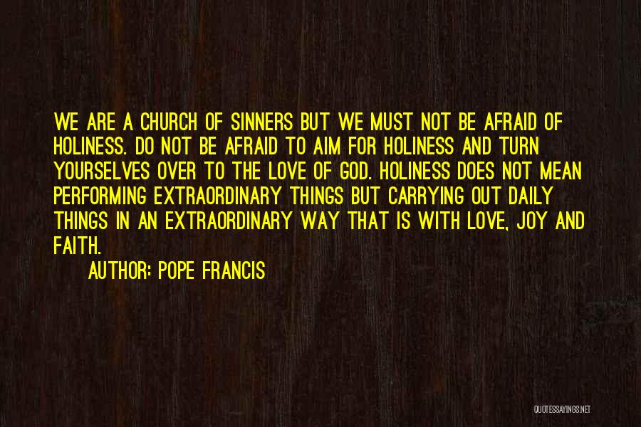 Joy Of God Quotes By Pope Francis