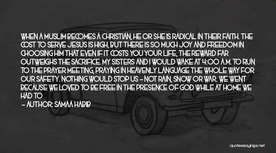 Joy Of God Quotes By Samaa Habib