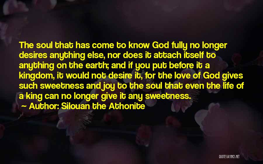 Joy Of God Quotes By Silouan The Athonite