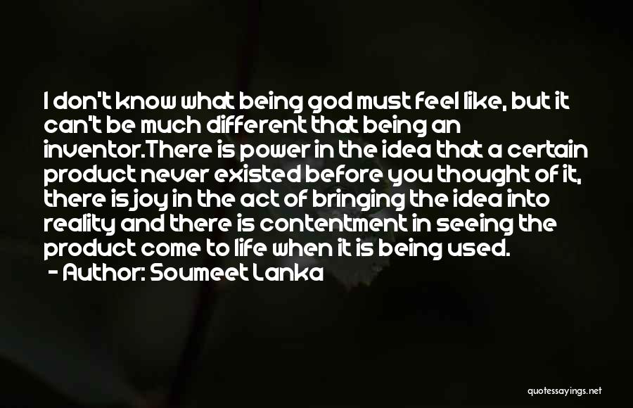 Joy Of God Quotes By Soumeet Lanka