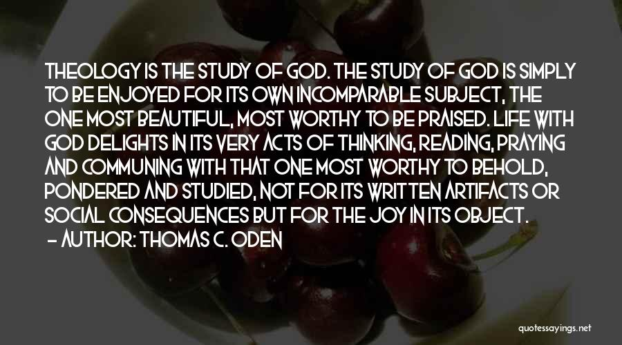 Joy Of God Quotes By Thomas C. Oden