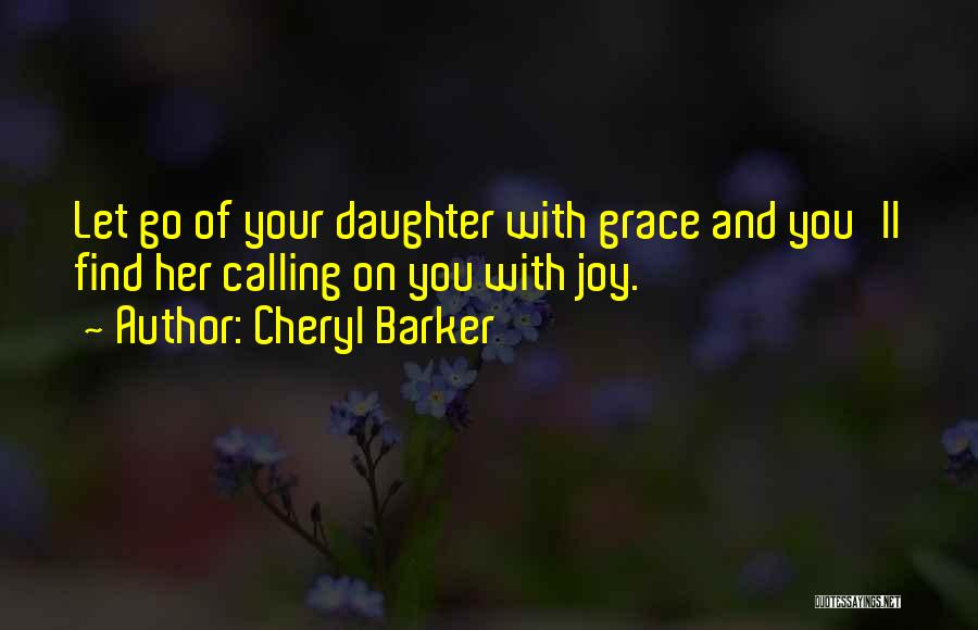Joy Of Parenting Quotes By Cheryl Barker