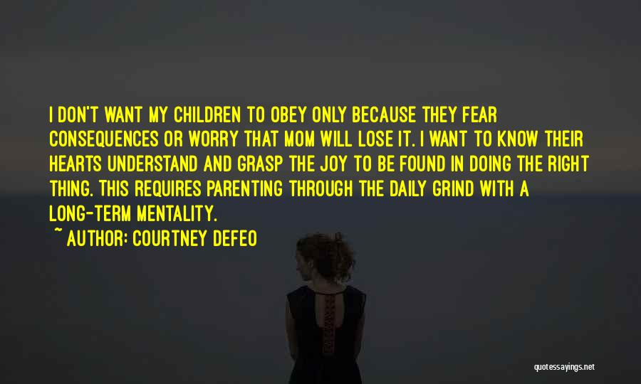 Joy Of Parenting Quotes By Courtney Defeo