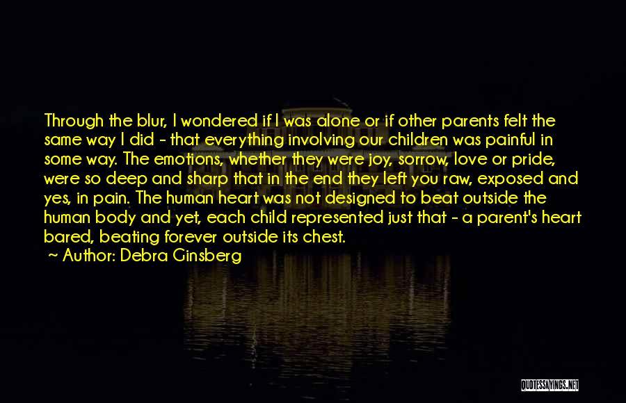 Joy Of Parenting Quotes By Debra Ginsberg