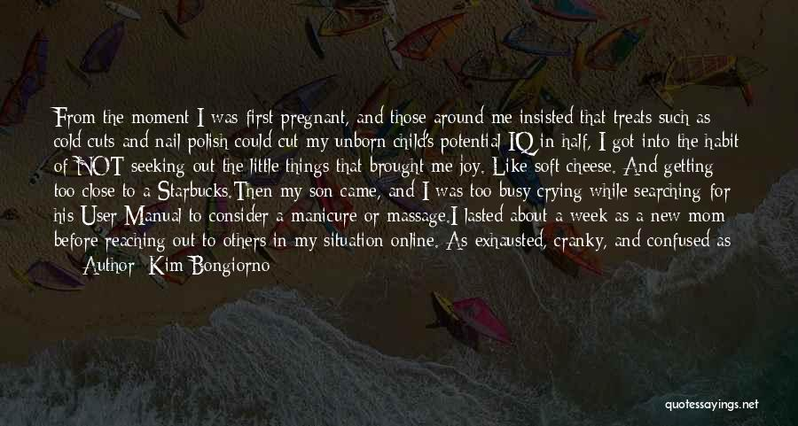 Joy Of Parenting Quotes By Kim Bongiorno