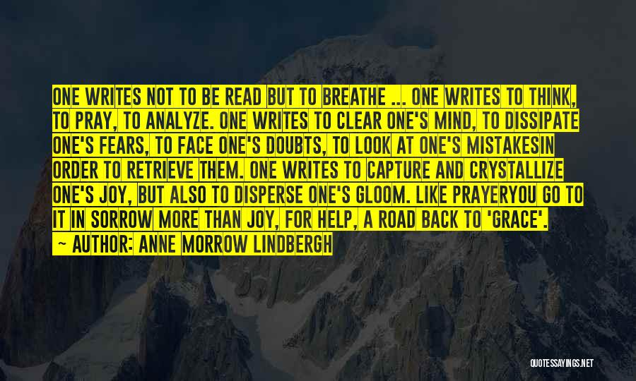 Joy Road Quotes By Anne Morrow Lindbergh