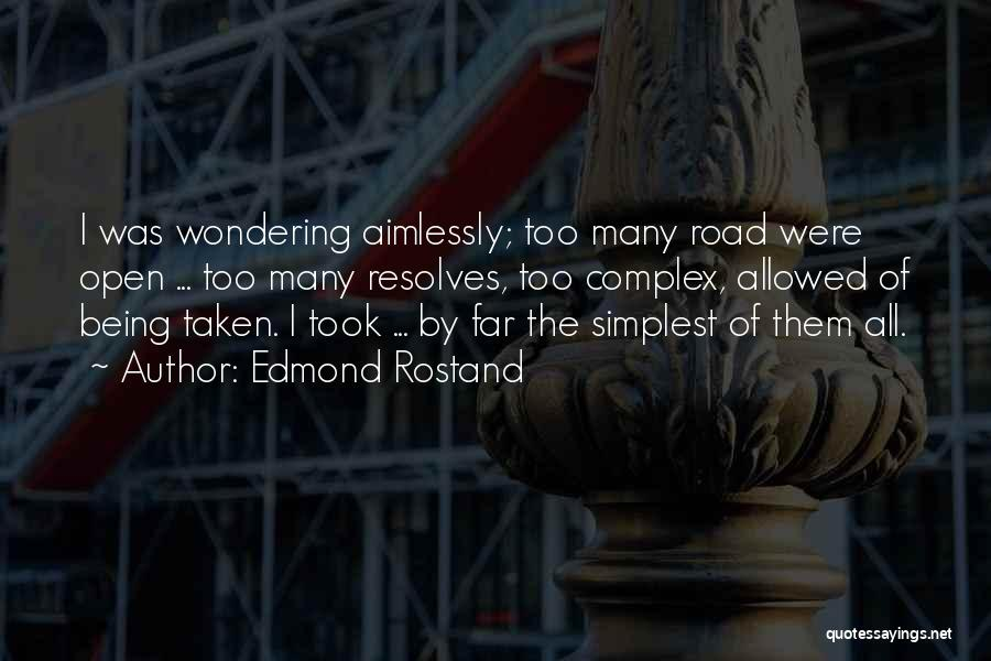 Joy Road Quotes By Edmond Rostand