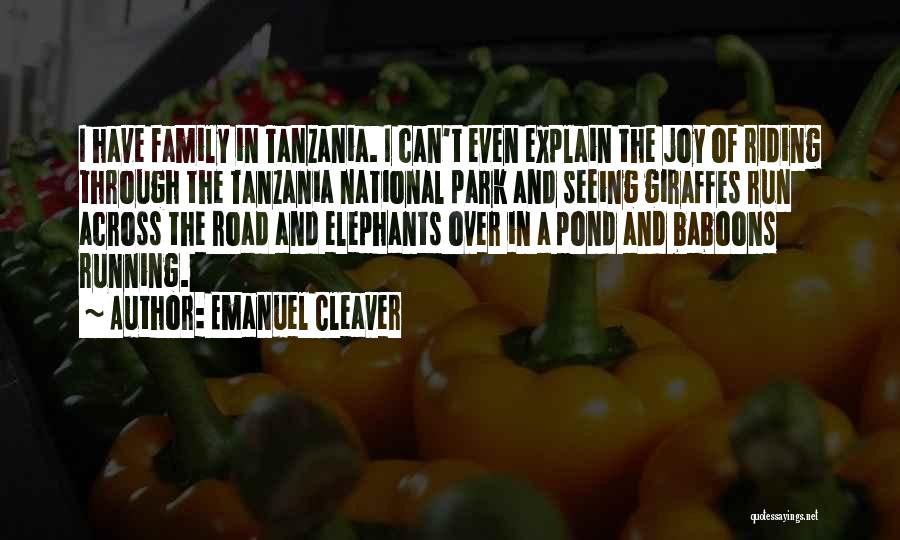 Joy Road Quotes By Emanuel Cleaver