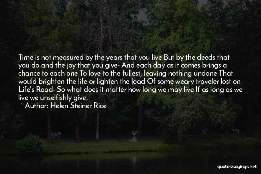 Joy Road Quotes By Helen Steiner Rice