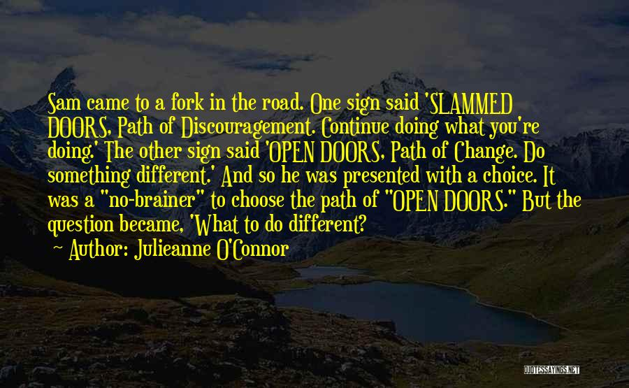 Joy Road Quotes By Julieanne O'Connor