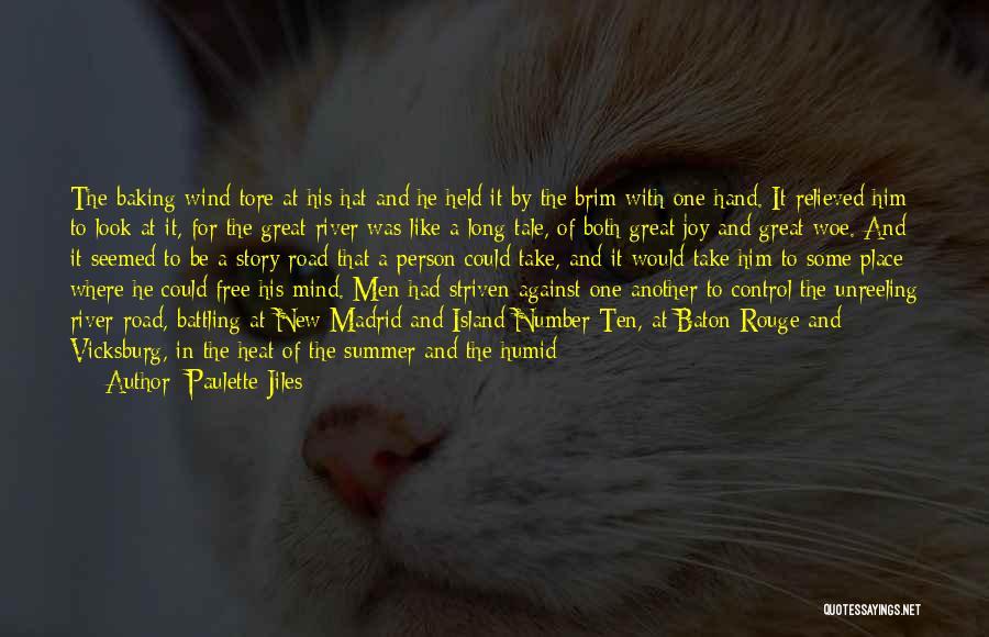Joy Road Quotes By Paulette Jiles