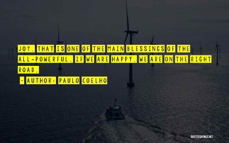 Joy Road Quotes By Paulo Coelho
