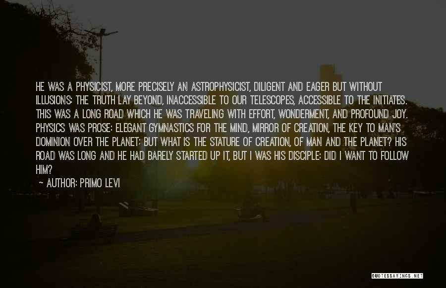 Joy Road Quotes By Primo Levi