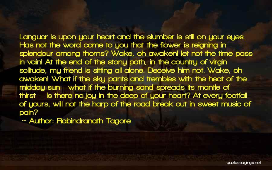 Joy Road Quotes By Rabindranath Tagore