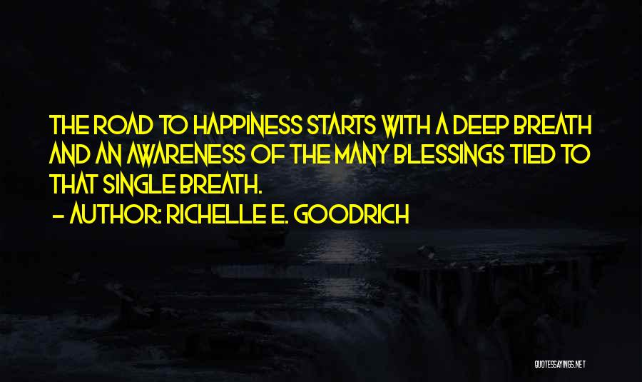 Joy Road Quotes By Richelle E. Goodrich