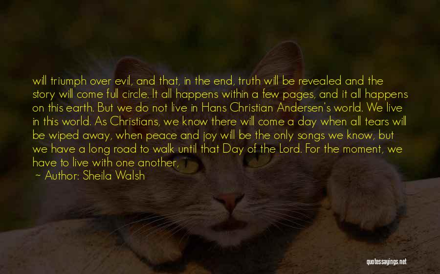 Joy Road Quotes By Sheila Walsh