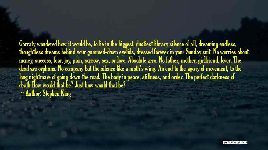 Joy Road Quotes By Stephen King