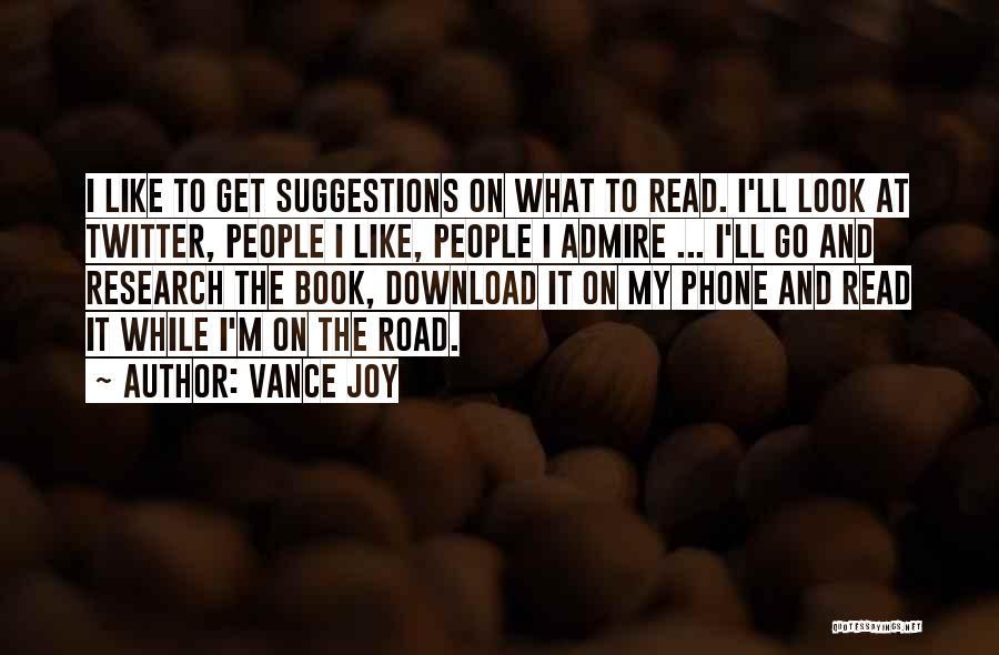 Joy Road Quotes By Vance Joy