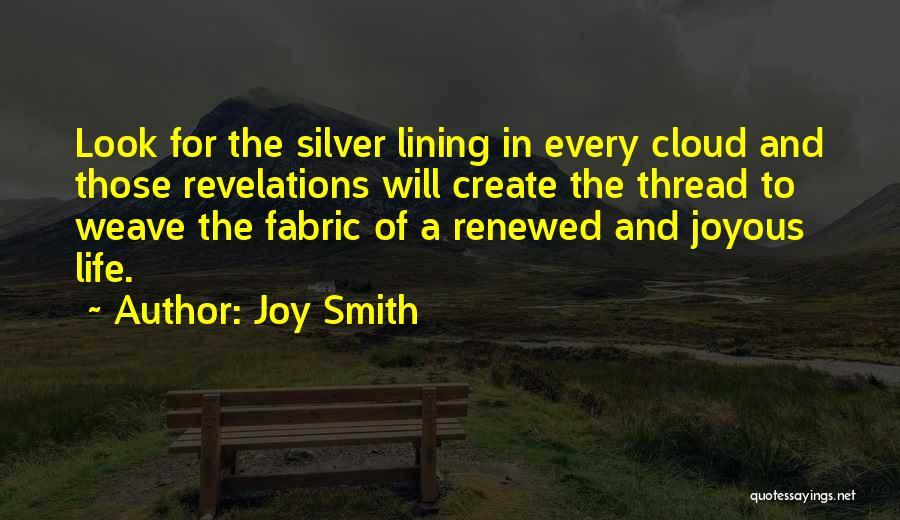 Joy Smith Quotes 1514067