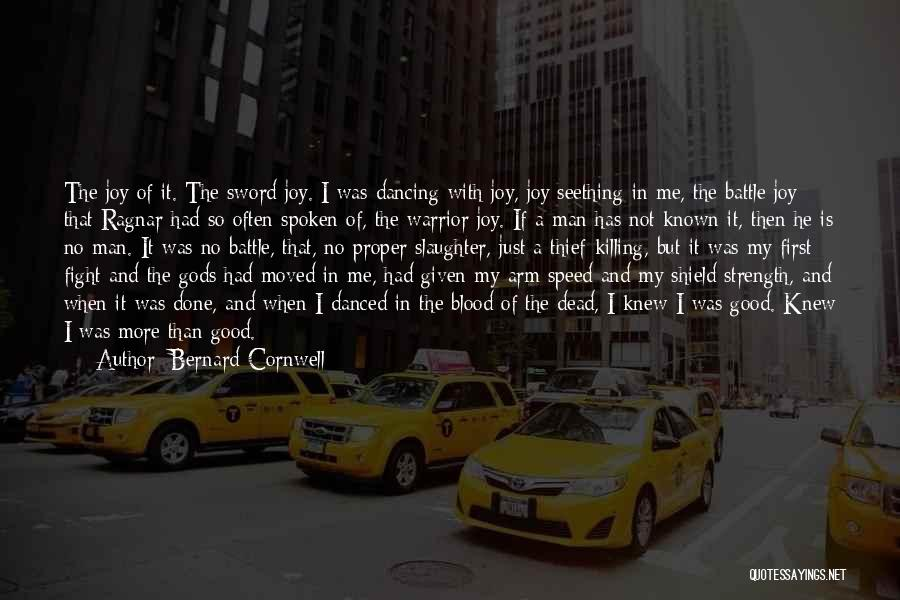 Joy To The World Quotes By Bernard Cornwell