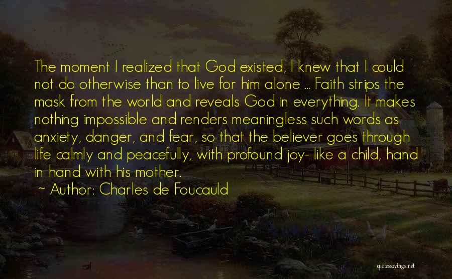 Joy To The World Quotes By Charles De Foucauld