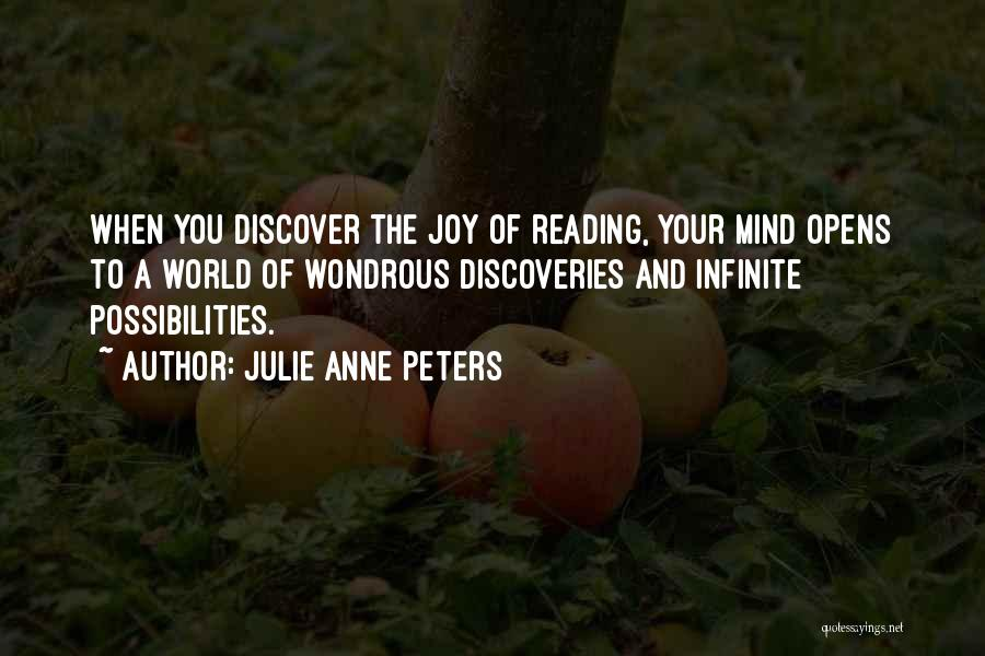Joy To The World Quotes By Julie Anne Peters