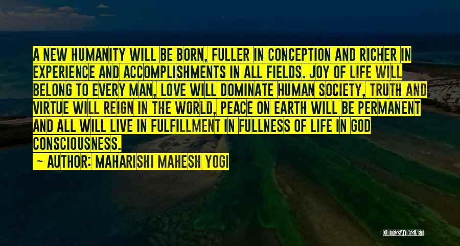 Joy To The World Quotes By Maharishi Mahesh Yogi