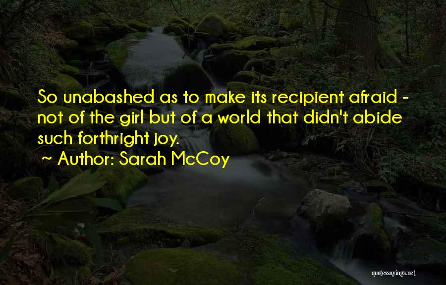 Joy To The World Quotes By Sarah McCoy