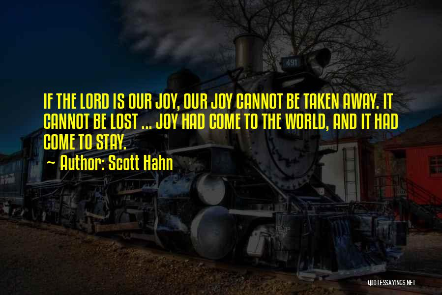 Joy To The World Quotes By Scott Hahn