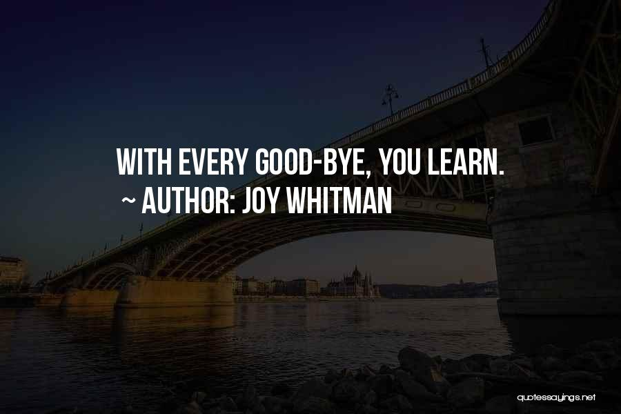Joy Whitman Quotes 1230319