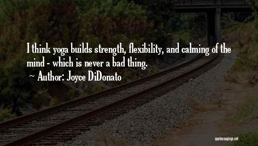 Joyce DiDonato Quotes 1450626