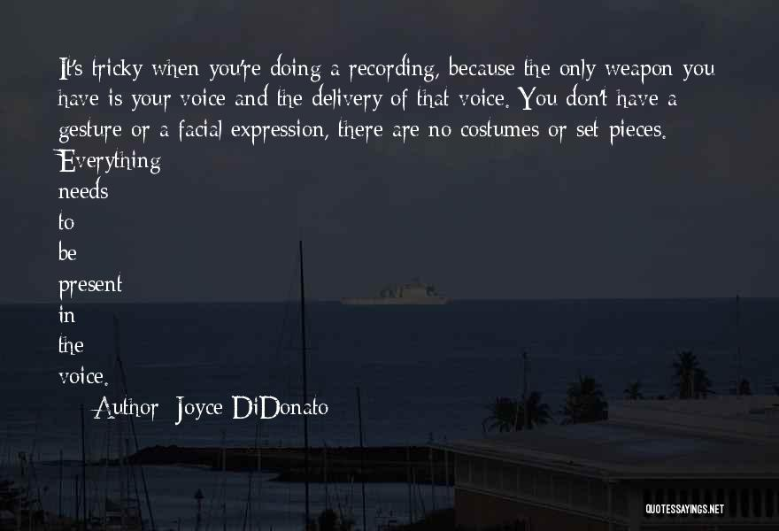 Joyce DiDonato Quotes 1761432