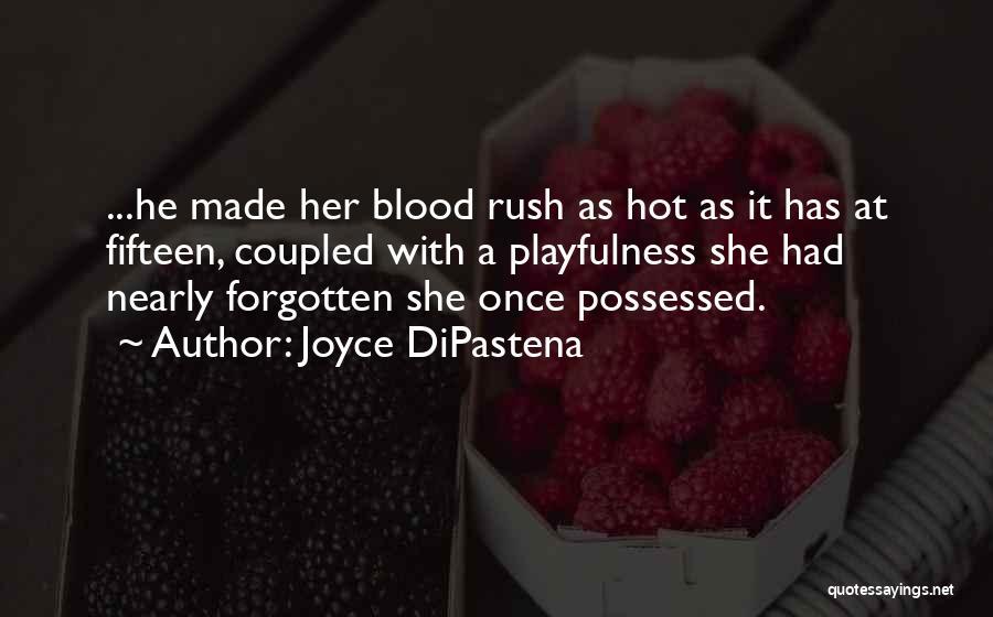 Joyce DiPastena Quotes 765464