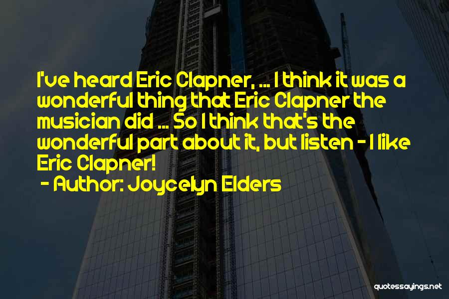 Joycelyn Elders Quotes 1055309